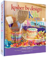 Kosher By Design - Kids in the Kitchen [Hardcover]
