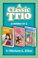 A Classic Trio 3-Books-in-1 [Hardcover]