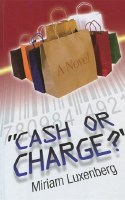 Cash or Charge? [Hardcover]