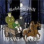 To Save a World CD
