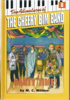 The Adventures of the Cheery Bim Band Vol. 8: It's Party Time!
