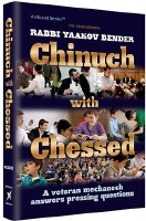 Chinuch with Chessed [Hardcover]
