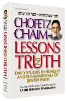 Chofetz Chaim: Lessons in Truth - Hardcover