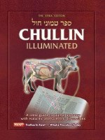 Sefer Temunei Chol Chullin Illuminated The Spira Edition [Hardcover]