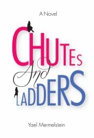 Chutes and Ladders [Hardcover]