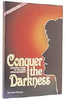 Conquer The Darkness [Hardcover]