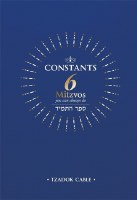 Constants: 6 Mitzvos You Can Always Do [Hardcover]