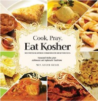Cook, Pray, Eat Kosher [Hardcover]