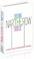 Crossing the Narrow Bridge [Hardcover]