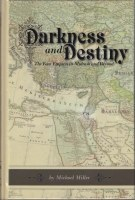 Darkness and Destiny [Hardcover]