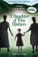 A Daughter of Two Mothers [Hardcover]