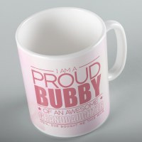 Jewish Phrase Mug I am a Proud Bubby of an Awesome Granddaughter 11oz