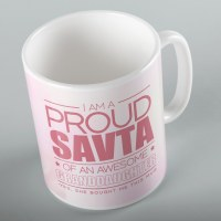 Jewish Phrase Mug I am a Proud Savta of an Awesome Granddaughter 11oz