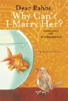 Dear Rabbi Why Can't I Marry Her? [Paperback]