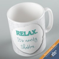 Jewish Phrase Mug Relax. It's Nearly Shabbos... 11oz