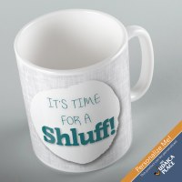 Jewish Phrase Mug It's Time for a Shluff! 11oz