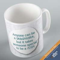 Jewish Phrase Mug Anyone Can Be a Grandfather, but it Takes Someone Special to be a Zeidy 11oz