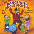 Dance With Uncle Moishy Volume 12 CD