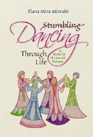 Dancing Through Life A Heartwarming and Spiritually Uplifting Collection of Essays for Women [Hardcover]