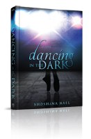 Dancing in the Dark [Hardcover]