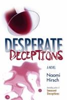 Desperate Deceptions [Hardcover]