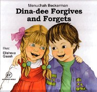 Dina-dee Forgives and Forgets [Hardcover]
