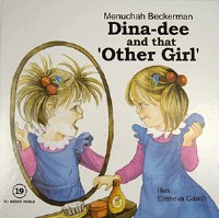 Dina-dee and that 'Other Girl' [Hardcover]