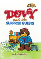 Dovy and the Surprise Guests [Hardcover]