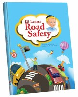Eli Learns Road Safety - Safety Book [Hardcover]