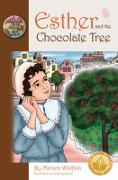 Esther and the Chocolate Tree [Hardcover]