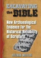 Excavating the Bible [Hardcover]