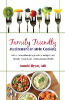 Family Friendly Mediterranean-Style Cooking [Hardcover]