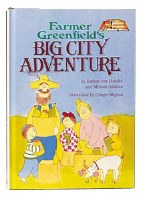 Farmer Greenfield's Big City Adventure [Hardcover]