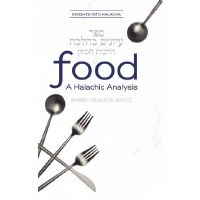 Food A Halachic Analysis [Hardcover]