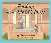 Fridays at the Main House [Paperback]