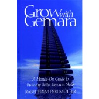Grow with Gemara A Hands-On Guide to Building Better Gemara Skills [Paperback]