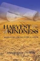 Harvest of Kindness [Hardcover]