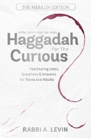 Haggadah for the Curious [Hardcover]