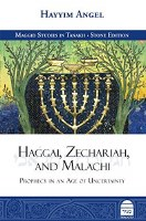 Haggai, Zechariah, and Malachi: Prophecy in an Age of Uncertainty [Hardcover]