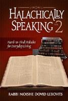 Halachically Speaking 2 [Hardcover]