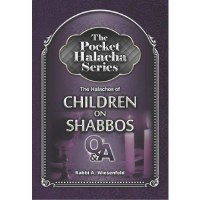 The Pocket Halacha Series: Halachos of Children on Shabbos [Paperback]