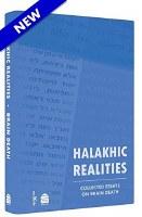 Halachic Realities
