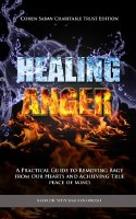 Healing Anger [Hardcover]