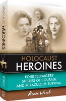 Holocaust Heroines [Hardcover]