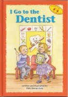 I Go to the Dentist [Hardcover]