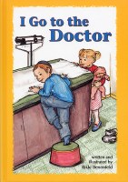 I Go To The Doctor [Hardcover]