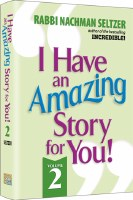 I Have An Amazing Story For You Volume 2 [Hardcover]