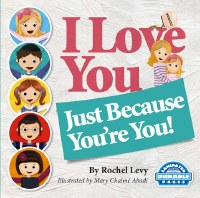 I Love You Just Because You're You! [Hardcover]