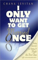 I Only Want to get Married Once [Paperback]