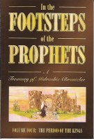 In the Footsteps of the Prophets Volume 4 [Paperback]